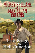 Last Stage to Hell Junction (A Caleb York Western #4)