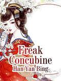 Freak Concubine: Volume 14 (Volume 14 #14)