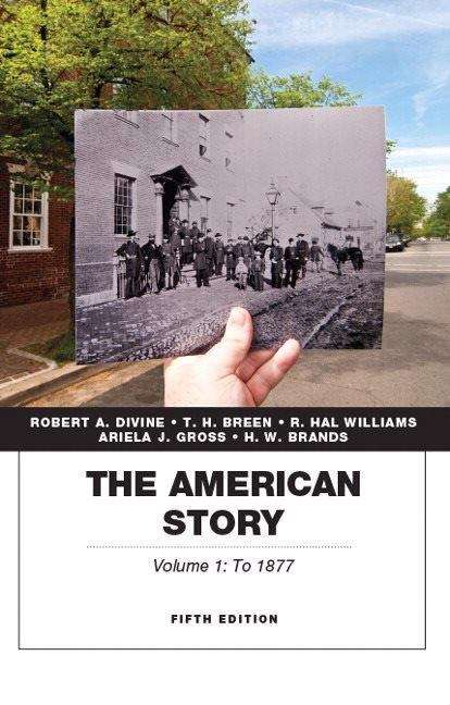 The American Story: Volume 1 (5th Edition)