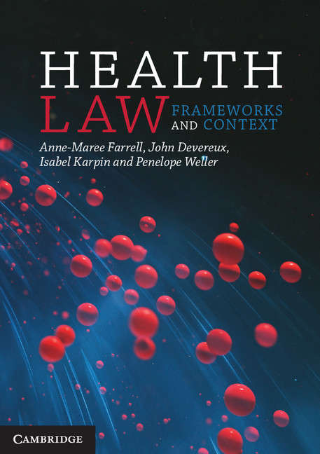 Health Law: Frameworks and Context (Oxford Studies In European Law)