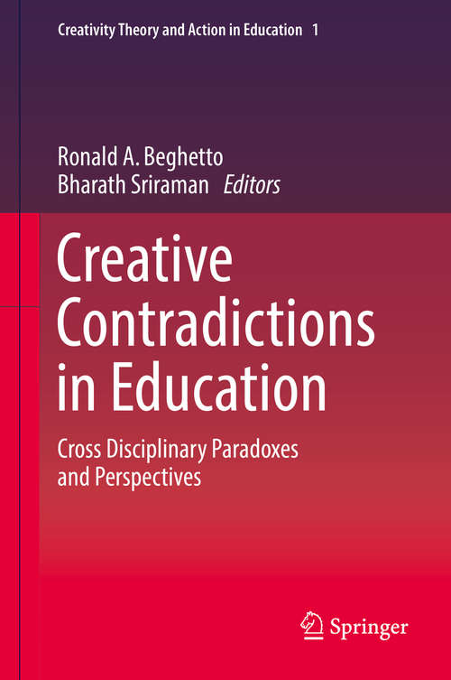 Creative Contradictions in Education | Bookshare