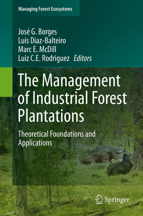 The Management of Industrial Forest Plantations
