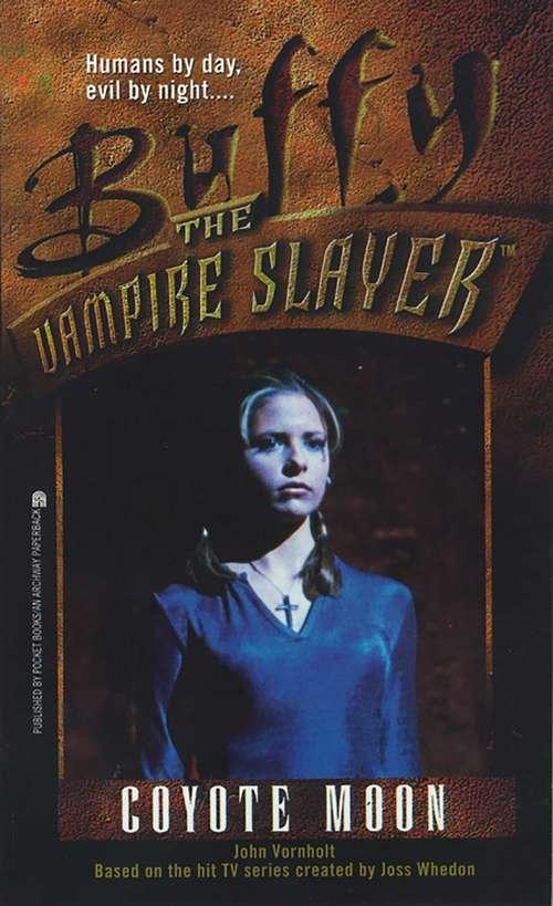 Buffy the Vampire Slayer: Coyote Moon