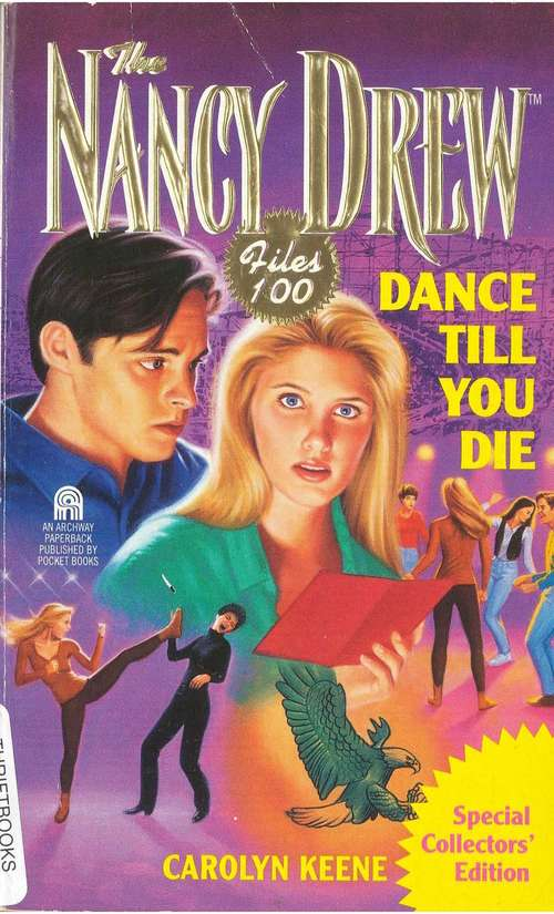 Dance Till You Die (Nancy Drew Files #100)