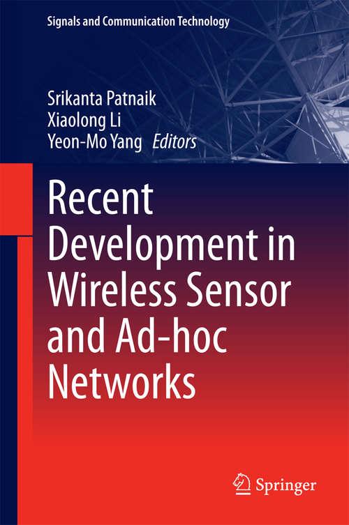Recent Development in Wireless Sensor and Ad-hoc Networks