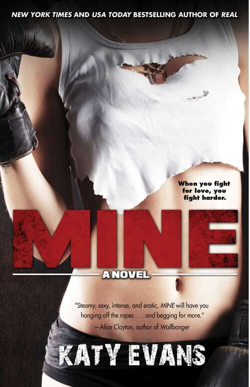Mine (The REAL Series #2)