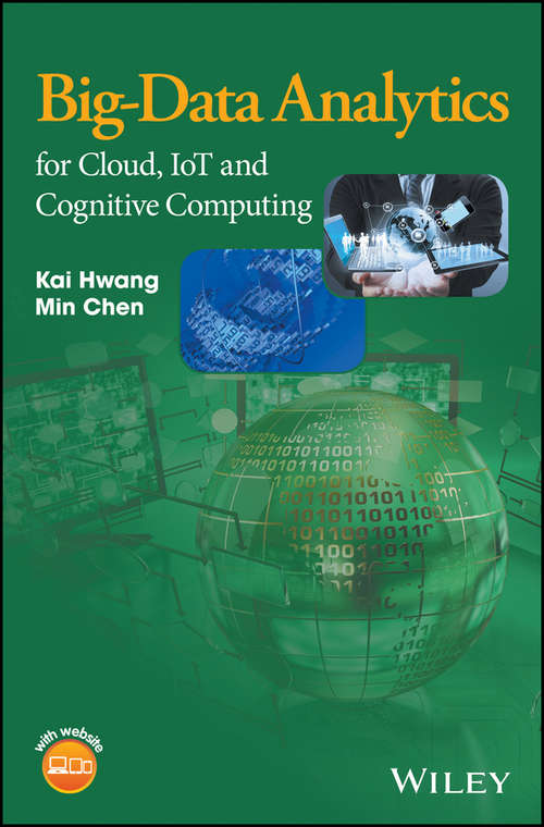 Big-Data Analytics for Cloud, IoT and Cognitive Learning