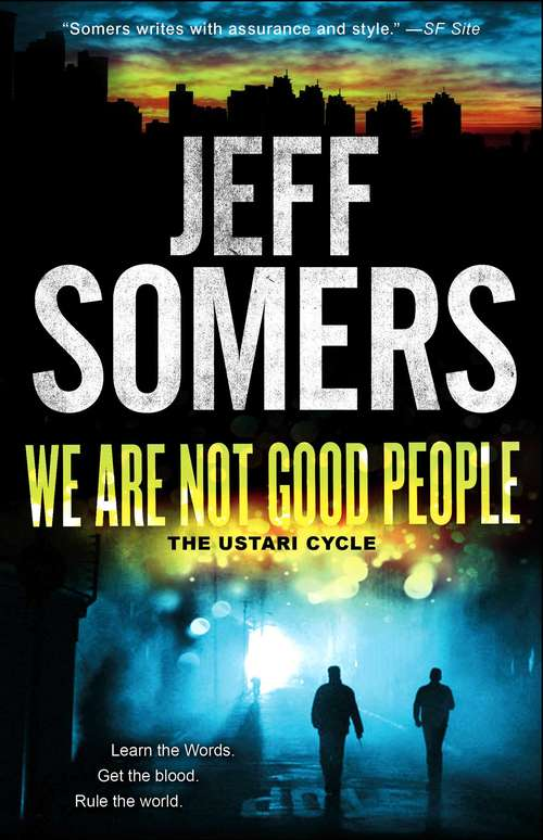 We Are Not Good People (The Ustari Cycle #1)