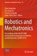 Robotics and Mechatronics: Proceedings of the 6th IFToMM International Symposium on Robotics and Mechatronics (ISRM 2019) (Mechanisms and Machine Science #78)