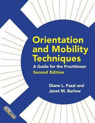 Orientation and Mobility Techniques