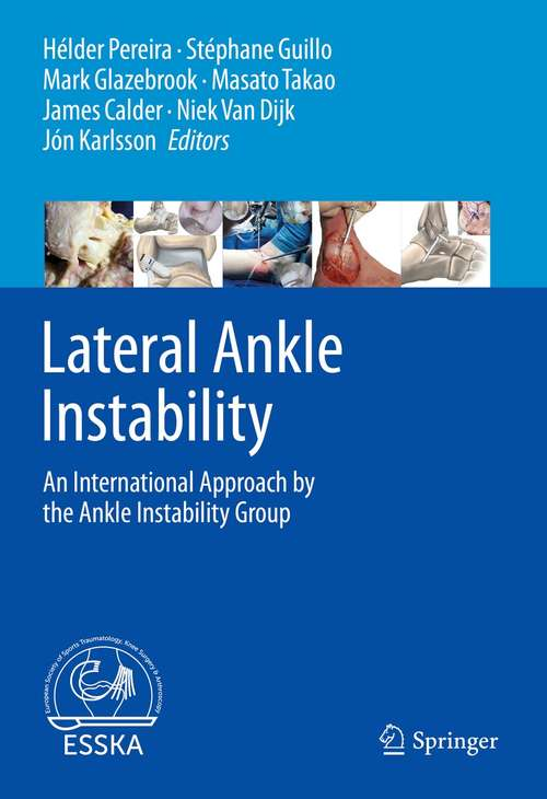 Lateral Ankle Instability: An International Approach by the Ankle Instability Group