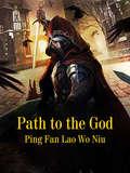 Path to the God: Volume 31 (Volume 31 #31)