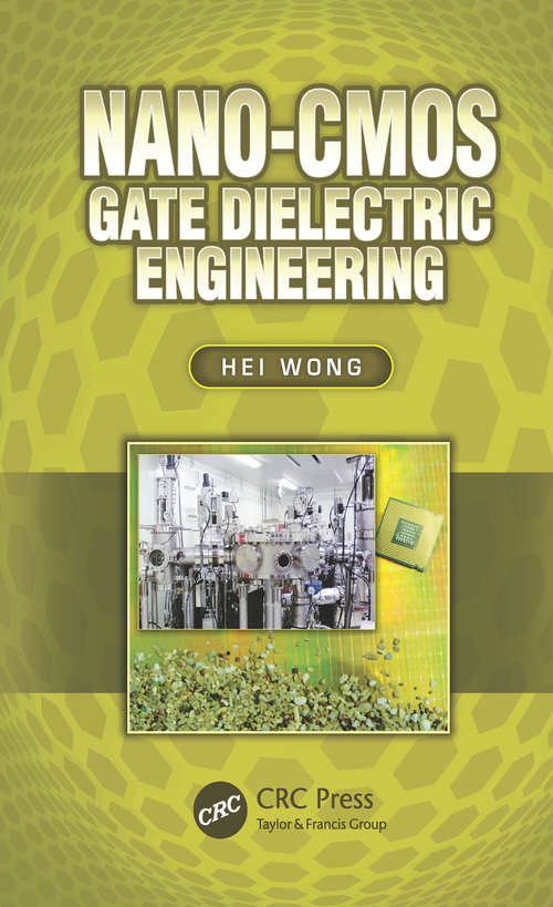 Nano-CMOS Gate Dielectric Engineering