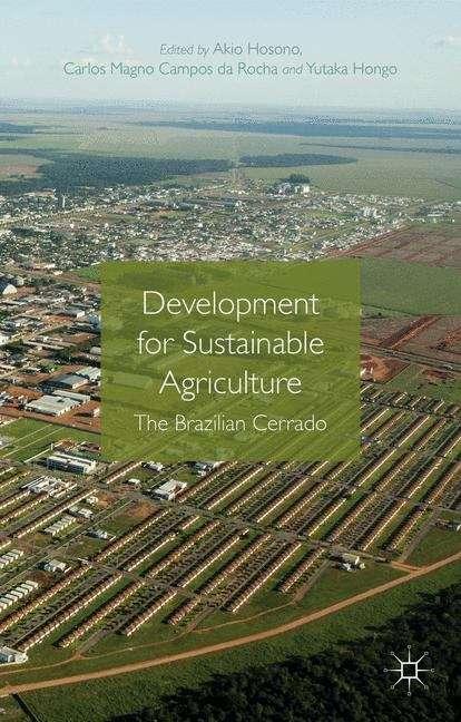 Development for Sustainable Agriculture: The Brazilian Cerrado