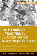 The Handbook of Traditional and Alternative Investment Vehicles