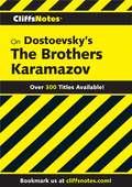 CliffsNotes on Dostoevsky's The Brothers Karamazov, Revised Edition