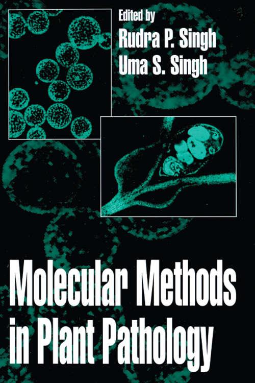 Molecular Methods in Plant Pathology