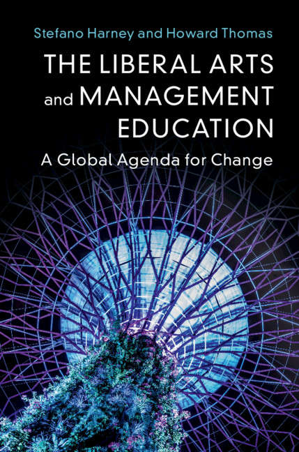 The Liberal Arts and Management Education: A Global Agenda for Change