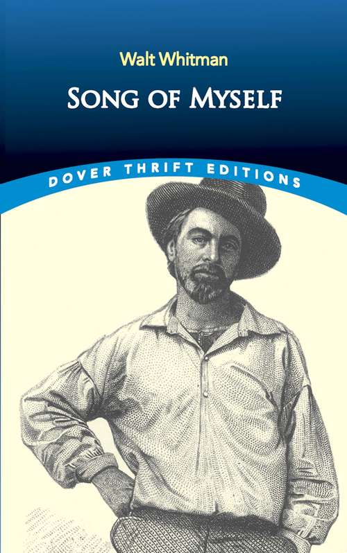 Song of Myself: With A Complete Commentary (Iowa Whitman Ser.)