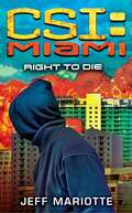 Right to Die (CSI: Miami)