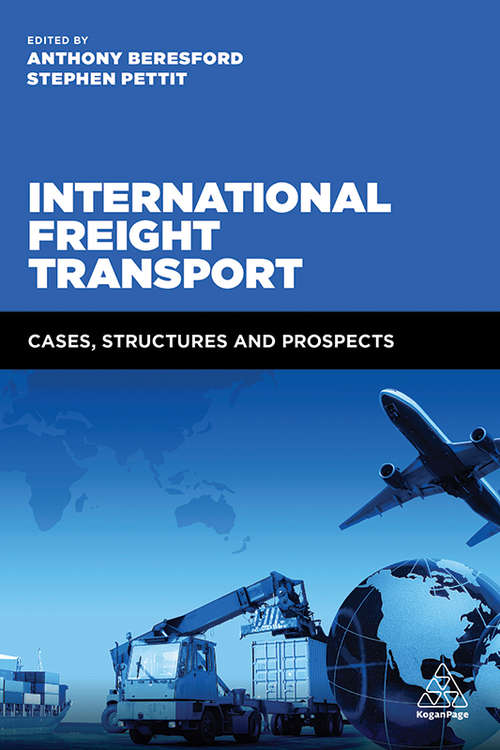 International Freight Transport: Cases, Structures and Prospects