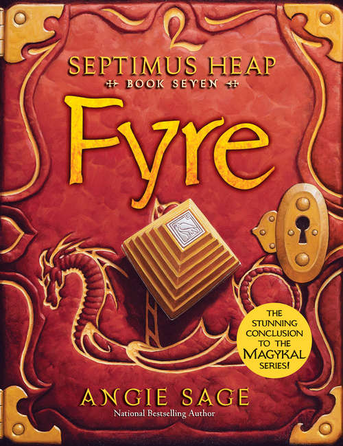 Fyre: Book One: Magyk, Book Two: Flyte, Book Three: Physik, Book Four: Queste, Book Five: Syren, Book Six: Darke, Book Seven: Fyre, The Magykal Papers, The Darke Toad (Septimus Heap #7)