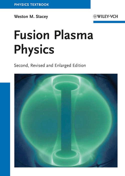 Fusion Plasma Physics