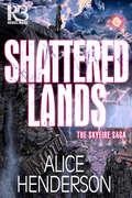 Shattered Lands (The Skyfire Saga #2)