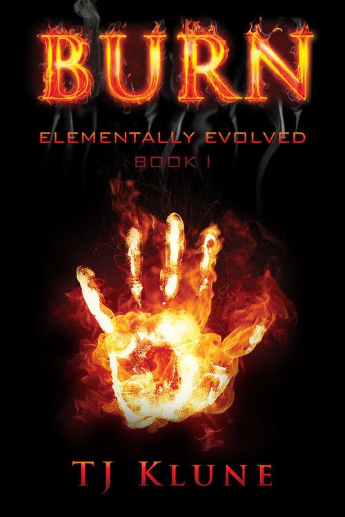 Burn (Elementally Evolved)