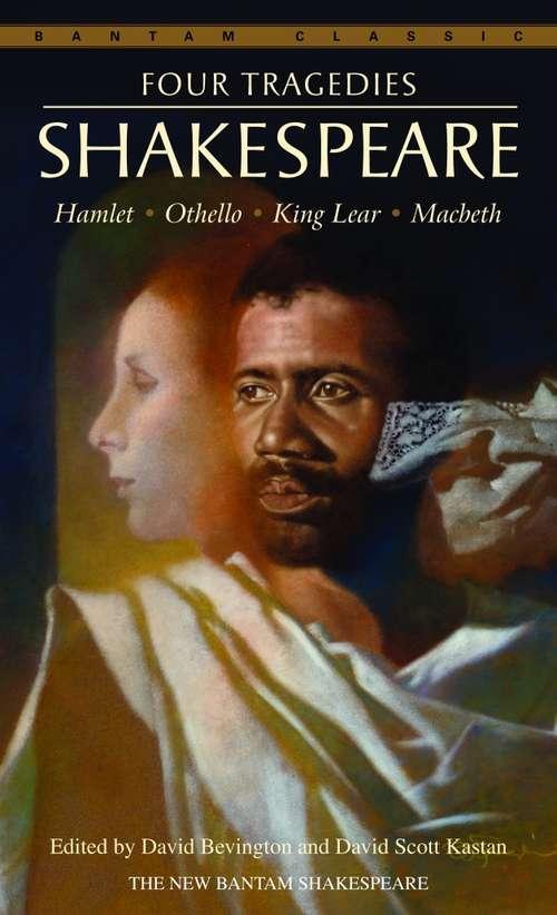 Four Tragedies: Hamlet, Othello, King Lear, Macbeth