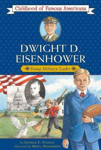 Dwight D. Eisenhower: Young Military Leader