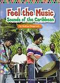 Feel the Music Sounds of the Carribbean