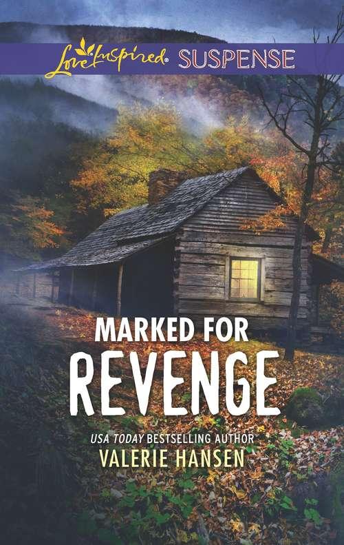 Marked for Revenge: Faith in the Face of Crime (Emergency Responders)
