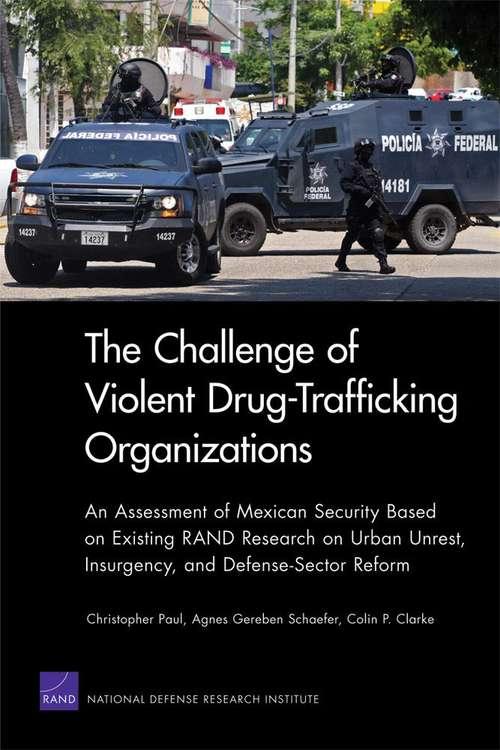 The Challenge of Violent Drug-Trafficking Organizations