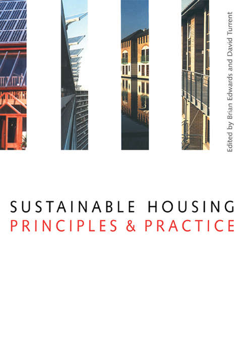 Sustainable Housing: Principles and Practice
