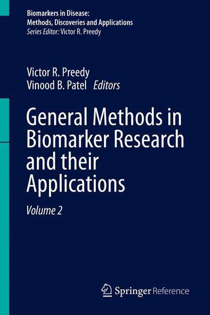 General Methods in Biomarker Research and their Applications