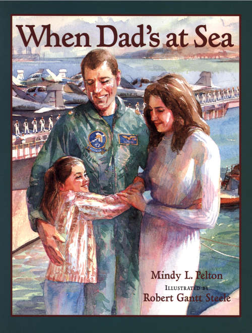 When Dad's at Sea