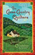 The Cross-Country Quilters (Elm Creek Quilts #3)