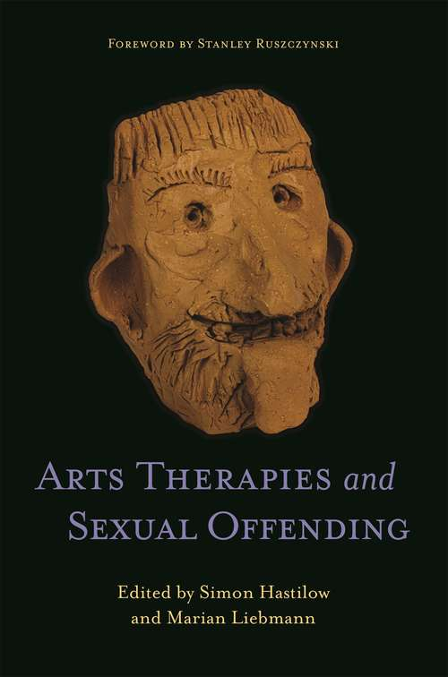 Arts Therapies and Sexual Offending