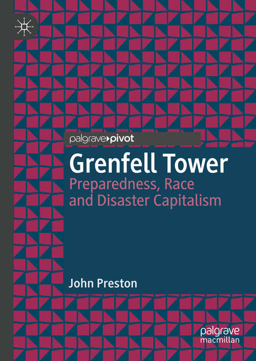 Grenfell Tower: Preparedness, Race and Disaster Capitalism