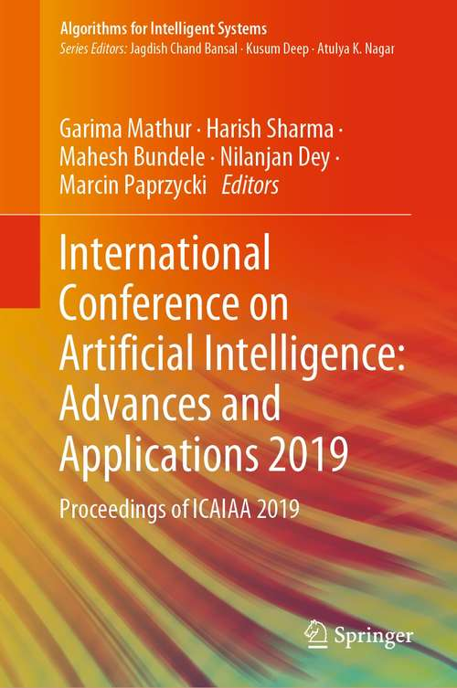 International Conference on Artificial Intelligence: Proceedings of ICAIAA 2019 (Algorithms for Intelligent Systems)