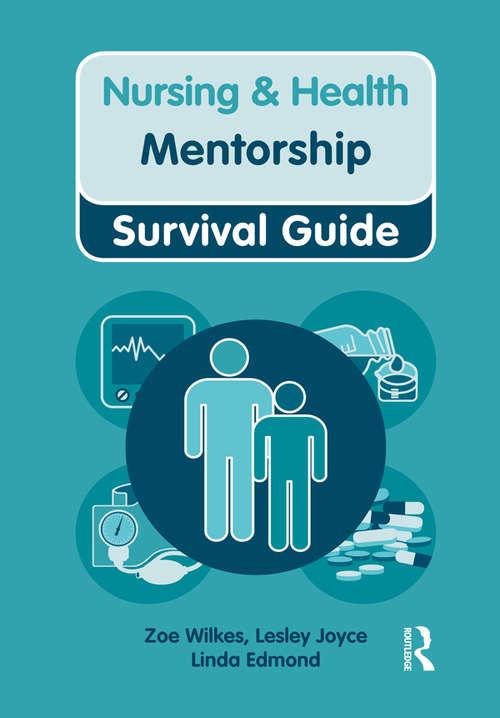 Nursing & Health Survival Guide: Mentorship