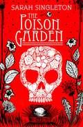The Poison Garden