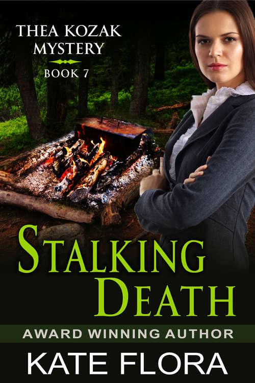 Stalking Death (The Thea Kozak Mystery Series #7)