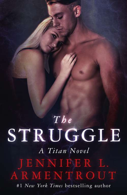 The Struggle: The Titan Series Book 3 (The Titan Series)