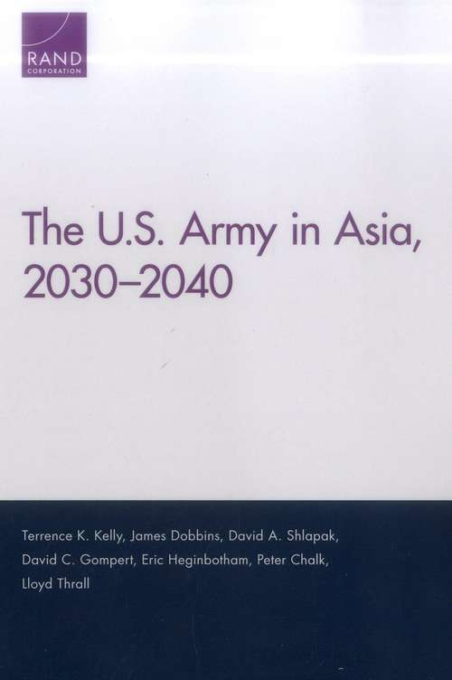 The U.S. Army in Asia, 2030-2040
