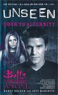 Door to Alternity (Buffy the Vampire Slayer and Angel: The Unseen Trilogy #2)
