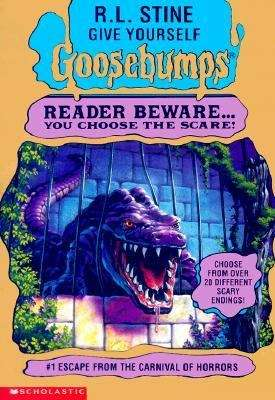 Escape from the Carnival of Horrors (Give Yourself Goosebumps #1)