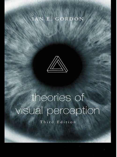 Theories of Visual Perception