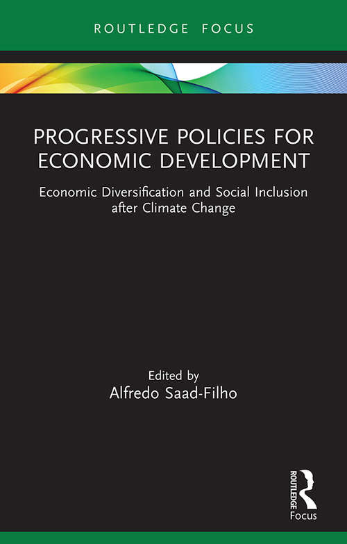 Progressive Policies for Economic Development: Economic Diversification and Social Inclusion after Climate Change